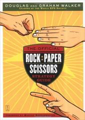 The Official Rock Paper Scissors Strategy Guide - Walker, Douglas / Walker, Graham / Bannon, Megan
