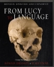 From Lucy to Language - Blake Edgar; Dr Donald Johanson; David Brill