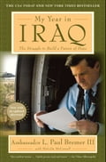 My Year in Iraq - L. Paul Bremer III, Malcolm McConnell