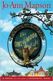 The Owl and Moon Cafe - Jo-Ann Mapson