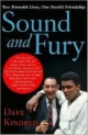 Sound and Fury - Dave Kindred