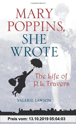 Gebr. - Mary Poppins, She Wrote: The Life of P. L. Travers