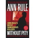 Without Pity - Ann Rule