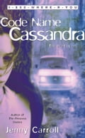 Code Name Cassandra - Jenny Carroll