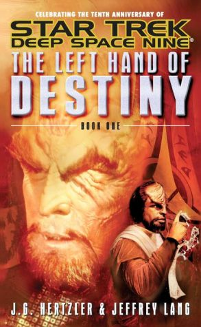 Star Trek Deep Space Nine: The Left Hand of Destiny #1 - J.G. Hertzler, Jeffrey Lang