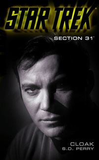 Cloak: Section 31 - S.D. Perry
