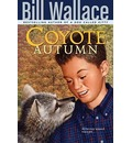 Coyote Autumn - Bill Wallace