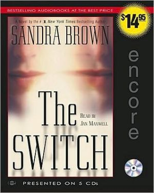The Switch - Sandra Brown, Read by Jan Maxwell