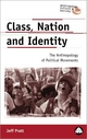 Class, Nation and Identity - Jeff Pratt; Peter Luetchford