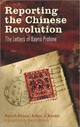 Reporting the Chinese Revolution - Baruch Hirson; Arthur J. Knodel