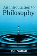 An Introduction to Philosophy - Jon Nuttall