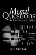 Moral Questions - Jon Nuttall