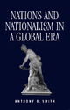 Nations and Nationalism in a Global Era - Anthony Smith