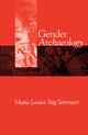 Gender Archaeology - Marie Louise Stig S&  #248;  rensen