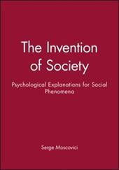 Invention of Society - Moscovici, Serge / Leigh, Sue / Halls, W. D.