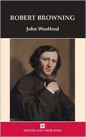 Robert Browning - John Woolford