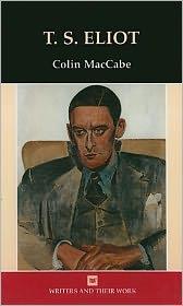 T.S. Eliot - Colin Maccabe