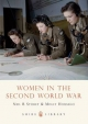 Women in the Second World War - Neil R. Storey; Molly Housego