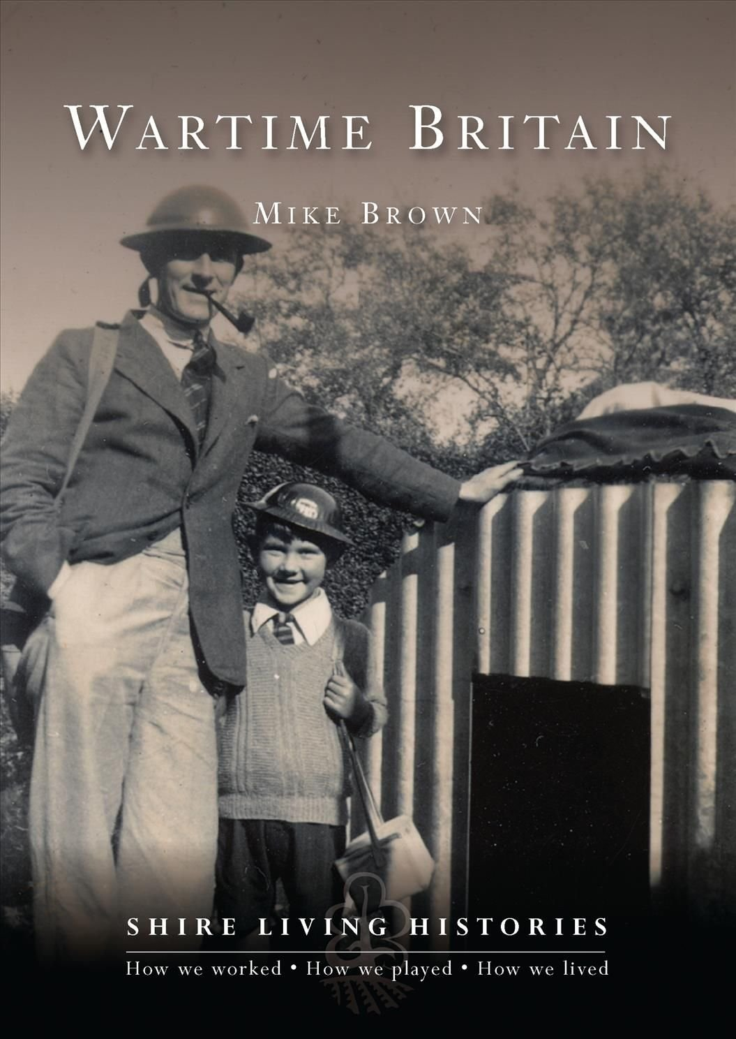 Wartime Britain - Mike Brown