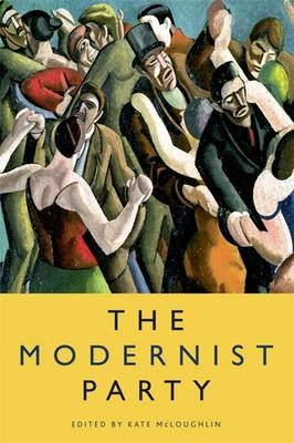 The Modernist Party - Kate McLoughlin