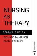 Nursing as Therapy, Second Edition