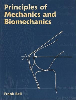 Principles of Mechanics & Biomechanics