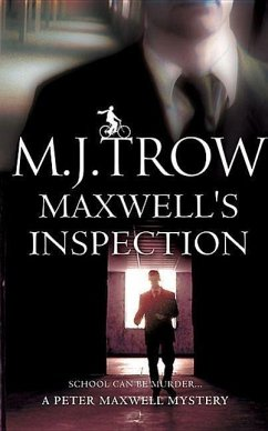 Maxwell's Inspection - Trow, M. J.