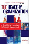 Dive, Brian: The Healthy Organization