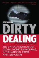 Dirty Dealing: The Untold Truth about Global Money Laundering, International Crime and Terrorism