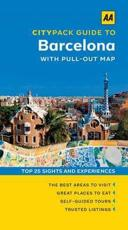 AA Citypack Guide to Barcelona - Michael Ivory, Mary-Ann Gallagher