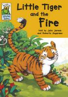 Little Tiger and the Fire