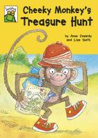 Cheeky Monkey's Treasure Hunt. by Anne Cassidy