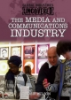 Global Industries Uncovered: The Media and Communications Industry - Rosie Wilson