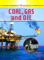 Oil, Gas and Coal