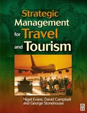 Strategic Management for Travel and Tourism - Evans, Nigel / Campbell, David / Stonehouse, George