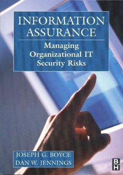 Information Assurance: Managing Organizational IT Security Risks - Boyce, Joseph Jennings, Daniel