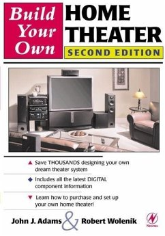 Build Your Own Home Theater - Wolenik, Robert Adams, John