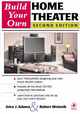 Build Your Own Home Theater - Robert Wolenik; John Adams