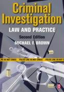 Criminal Investigation: Law and Practice