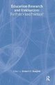 Education Research and Evaluation: For Policy and Practice? - Robert G. Burgess