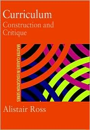 Curriculum: Construction and Critique - Prof Alistair Ross
