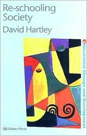 Re-schooling Society - David Hartley