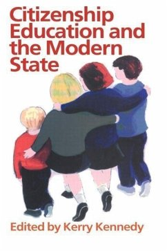 Citizenship Education and the Modern State - Musik: Kennedy, Kerry J. / Herausgeber: Kennedy, Kerry