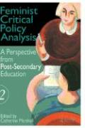 Feminist Critical Policy Analysis II: A Post-Secondary Education Perspective