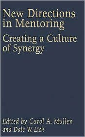 New Directions In Mentoring - Dale W. Lick (Editor), Carol A. Mullen (Editor)