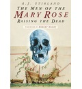 The Men of the Mary Rose - A. J. Stirland