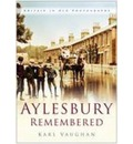 Aylesbury Remembered - Karl Vaughan