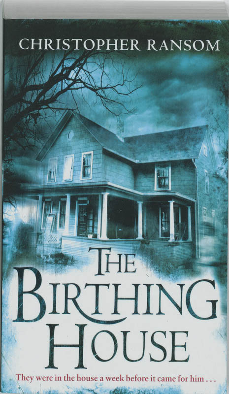 The Birthing House - Christopher Ransom
