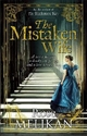 The Mistaken Wife - Rose Melikan