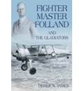 Fighter Master Folland & the Gladiators - Derek N. James